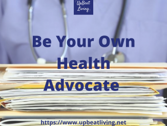Be Your Own Health Advocate
