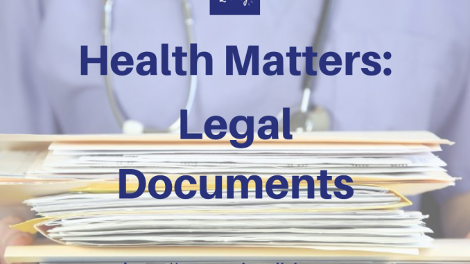 Health Matters: Legal Documents