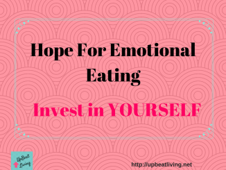 Emotional Eating Hope: Invest in Yourself