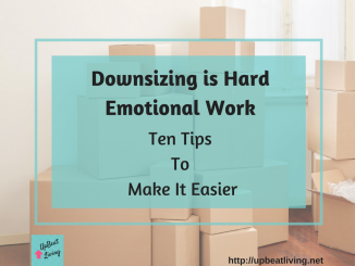 Downsizing Is Hard Emotional Work