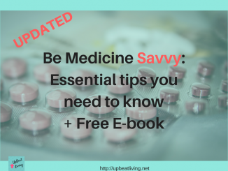 Be Medicine Savvy: Essential Tips You Need To Know