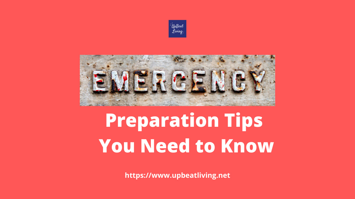 Emergency Preparation Tips You Need To Know