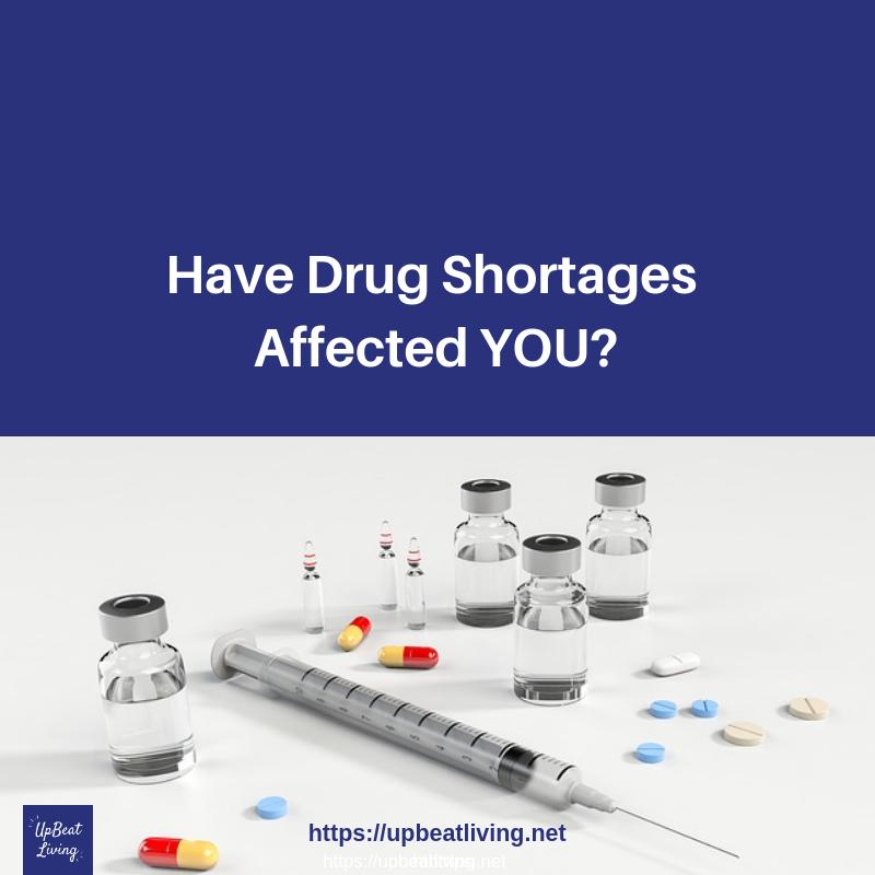 Have Drug Shortages Affected You?
