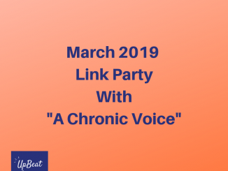 "March 2019 Link Party With ""A Chronic Voice"""