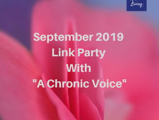 "September 2019 Link Party with ""A Chronic Voice"""