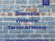 Domestic Violence: Terror at Home