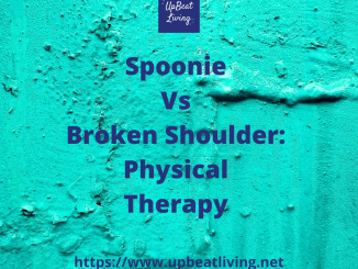 Spoonie Vs Broken Shoulder: Physical Therapy