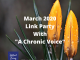 March 2020 Link Party with A Chronic Voice
