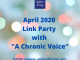 """April 2020 Link Party with """"A Chronic Voice"""""""