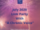 "July 2020 Link Party with ""A Chronic Voice"