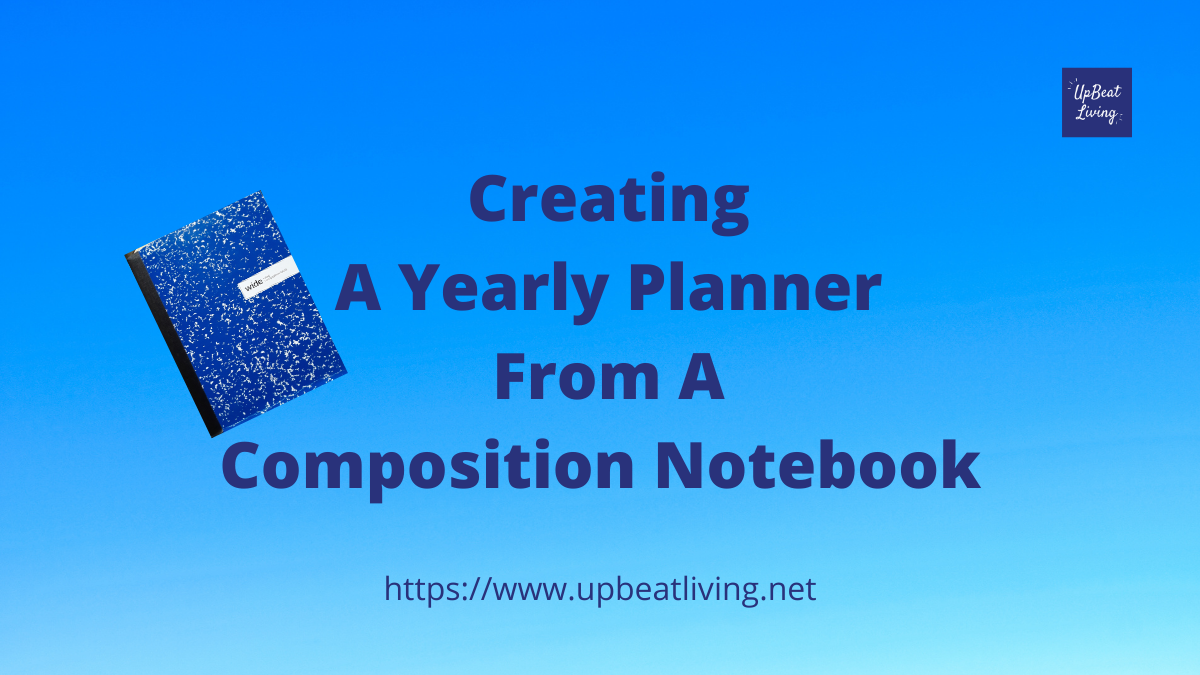 Creating A Yearly Planner From A Composition Notebook