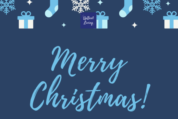 Merry Christmas: Wishing You Much Love and Joy form UpBeat Living.