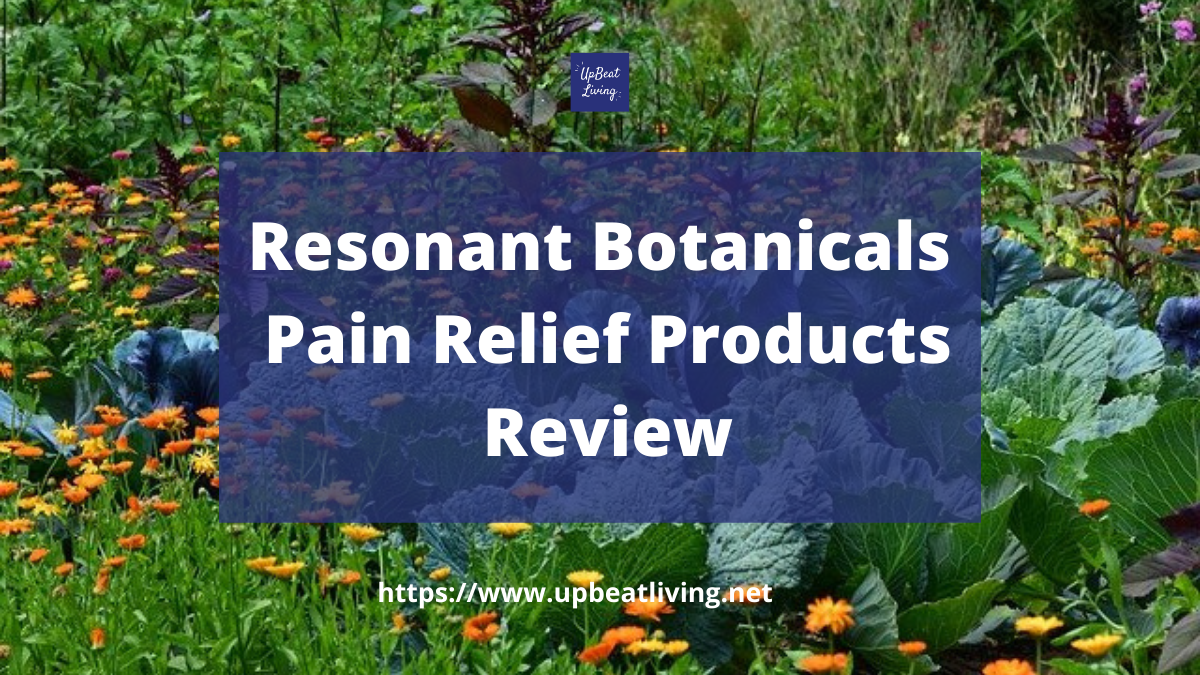 Resonant Botanicals Pain Relief Products Review