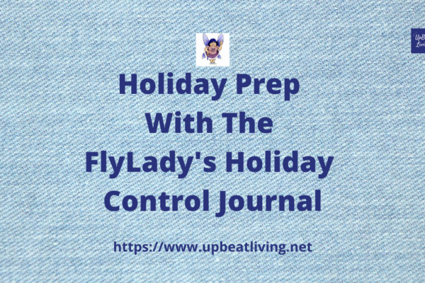 Holiday Prep With The FlyLady's Holiday Control Journal